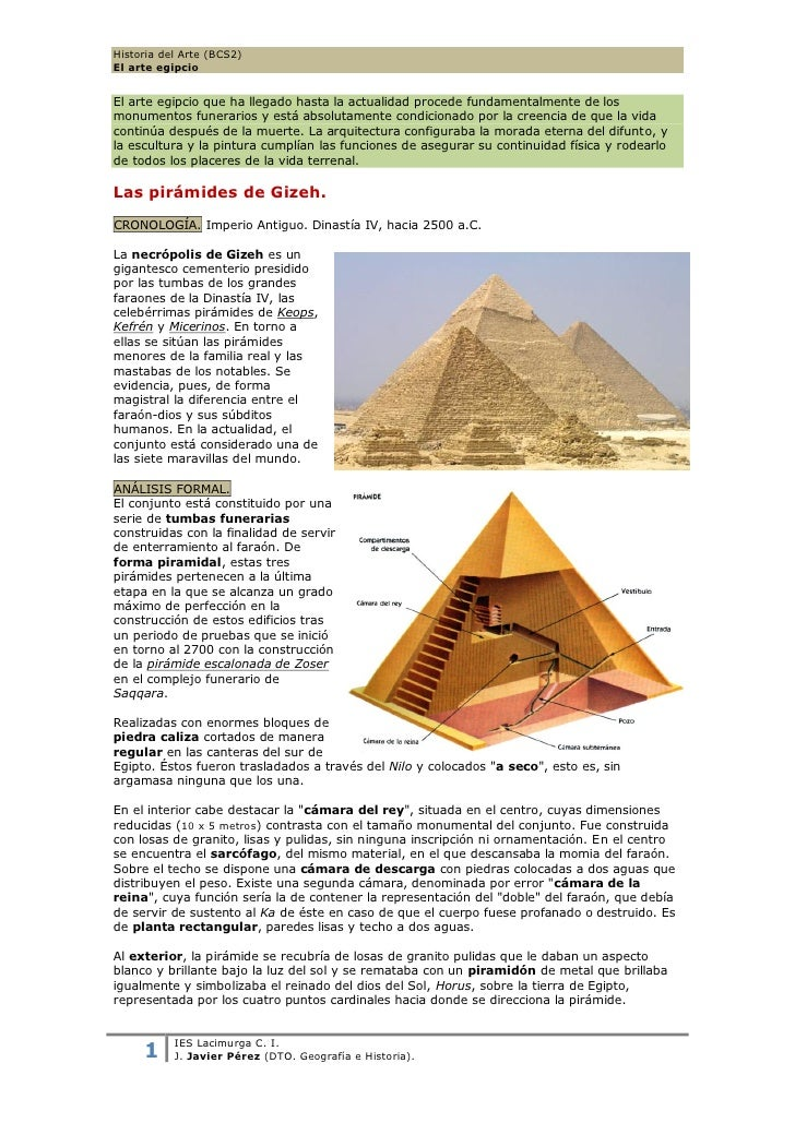 Historia del Arte (BCS2)El arte egipcioEl arte egipcio que ha llegado hasta la actualidad procede fundamentalmente de losm...
