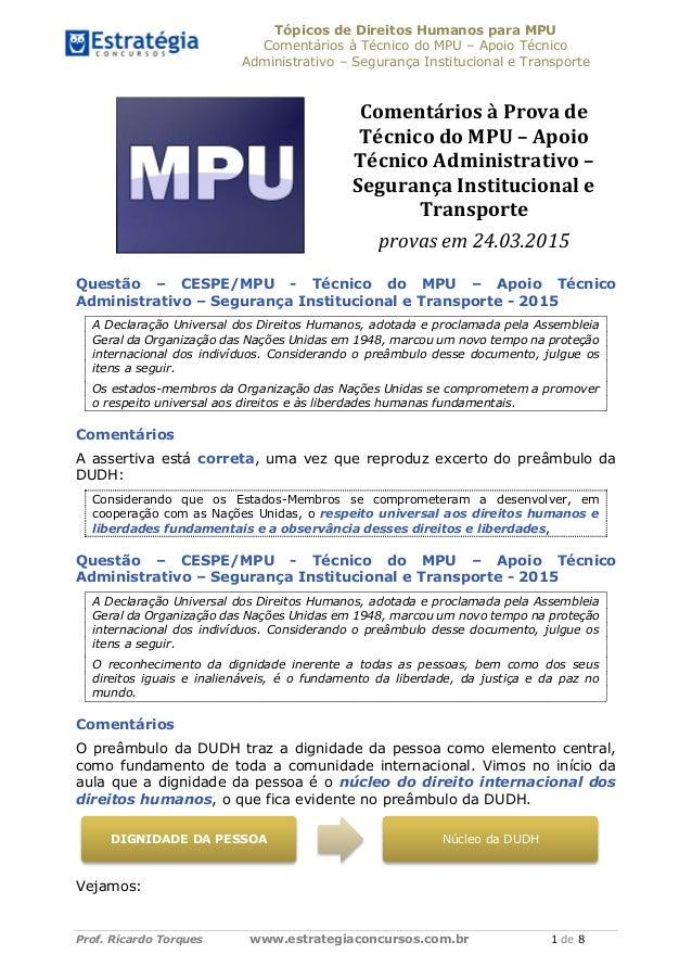 Tópicos de Direitos Humanos para MPU Comentários à Técnico do MPU – Apoio Técnico Administrativo – Segurança Institucional...