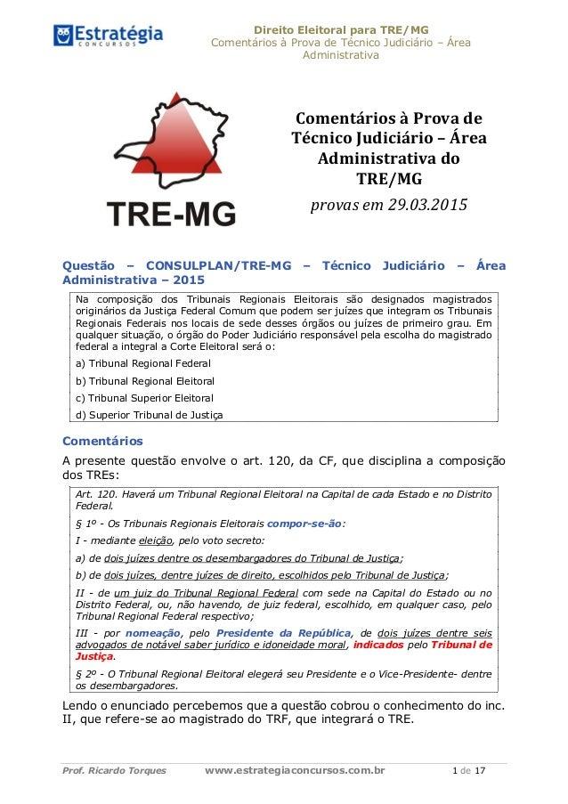 Direito Eleitoral para TRE/MG Comentários à Prova de Técnico Judiciário – Área Administrativa Prof. Ricardo Torques www.es...