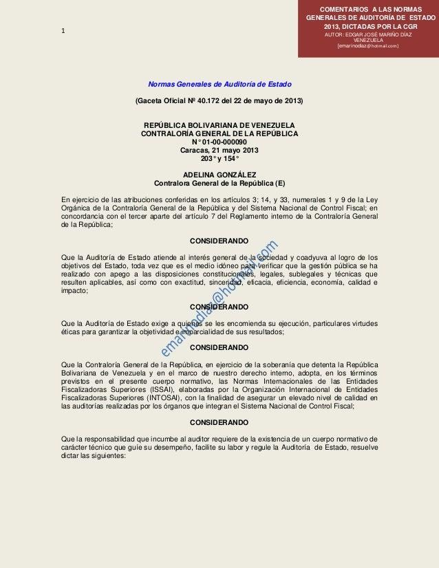 1 COMENTARIOS A LAS NORMAS GENERALES DE AUDITORÍA DE ESTADO 2013, DICTADAS POR LA CGR AUTOR: EDGAR JOSÉ MARIÑO DÍAZ VENEZU...