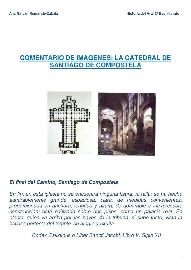 Ana Galván Romarate-Zabala                            Historia del Arte 2º Bachillerato     COMENTARIO DE IMÁGENES: LA CAT...