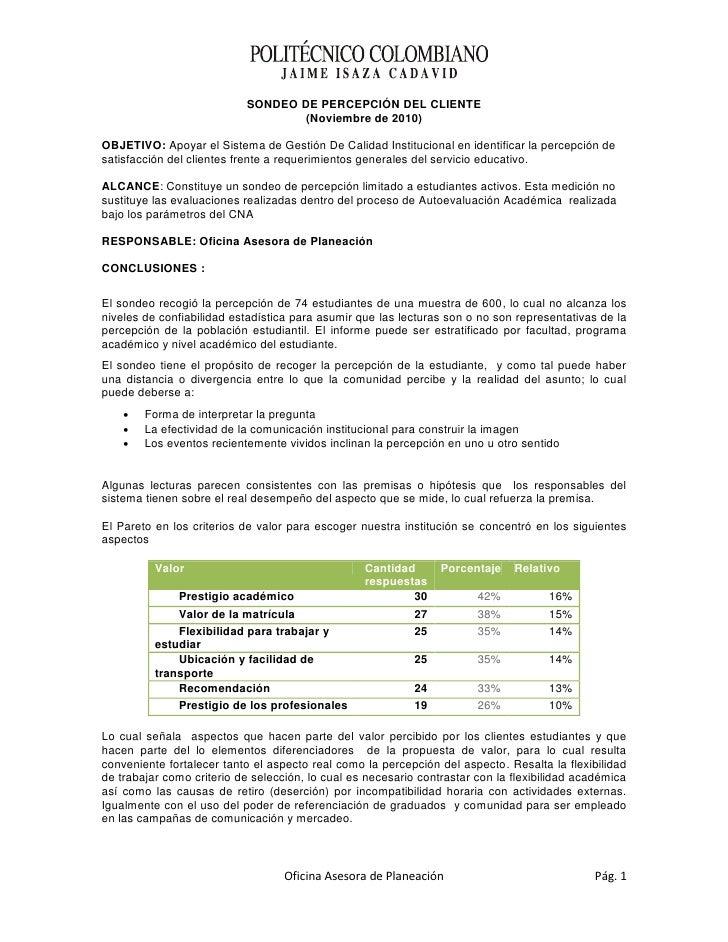 SONDEO DE PERCEPCIÓN DEL CLIENTE                                   (Noviembre de 2010)OBJETIVO: Apoyar el Sistema de Gesti...