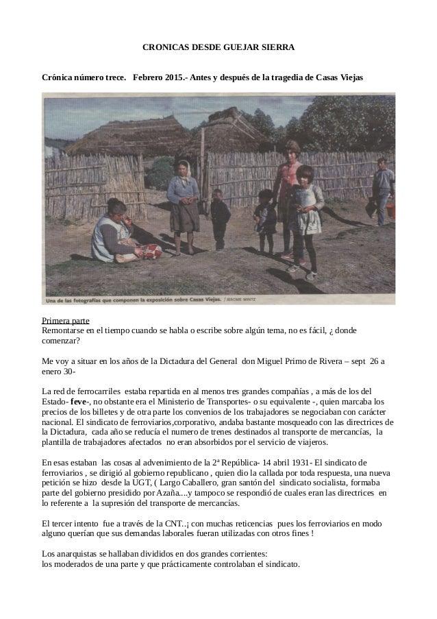 CRONICAS DESDE GUEJAR SIERRA Crónica número trece. Febrero 2015.- Antes y después de la tragedia de Casas Viejas Primera p...