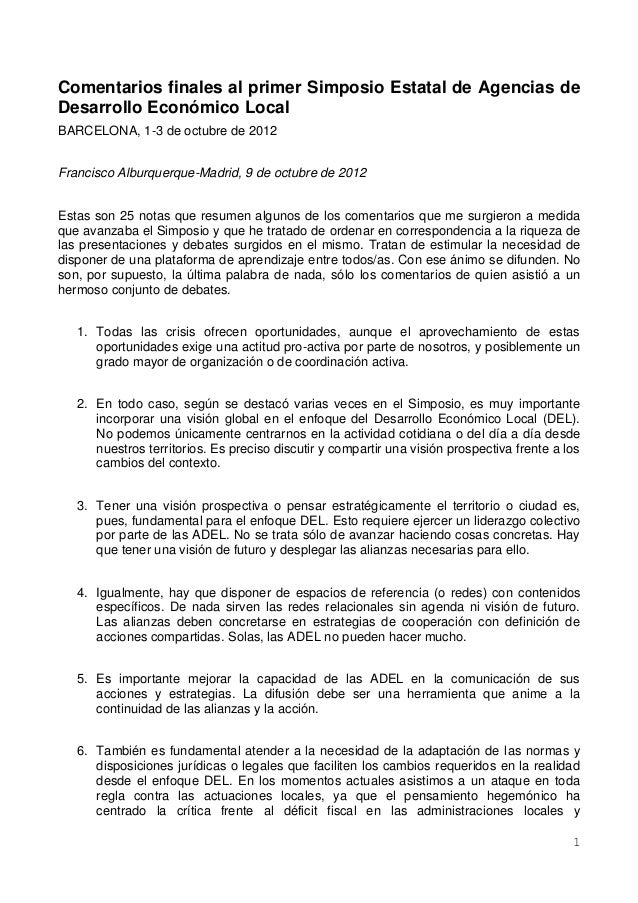 Comentarios finales al primer Simposio Estatal de Agencias deDesarrollo Económico LocalBARCELONA, 1-3 de octubre de 2012Fr...