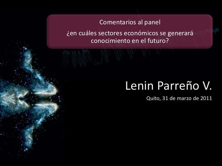 Lenin Parreño V.<br />Quito, 31 de marzo de 2011<br />