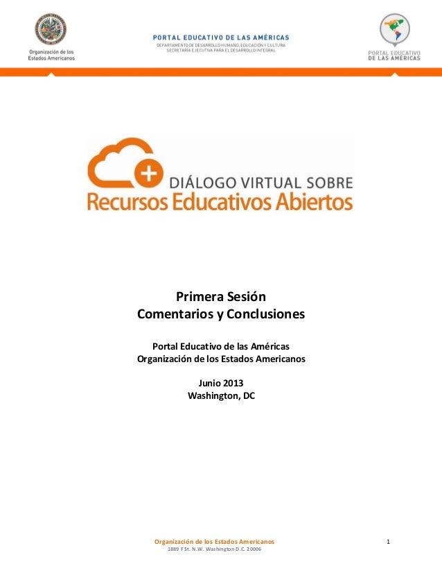 PrimeraSesión ComentariosyConclusiones     PortalEducativodelasAméricas OrganizacióndelosEst...