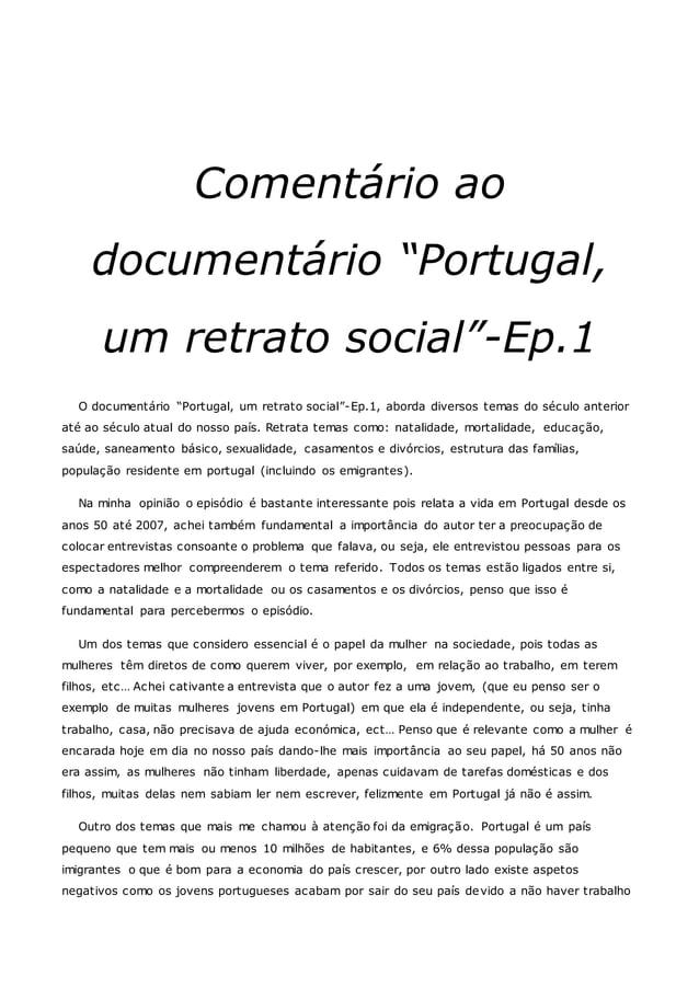 """Comentário ao documentário """"Portugal, um retrato social""""-Ep.1 O documentário """"Portugal, um retrato social""""-Ep.1, aborda di..."""