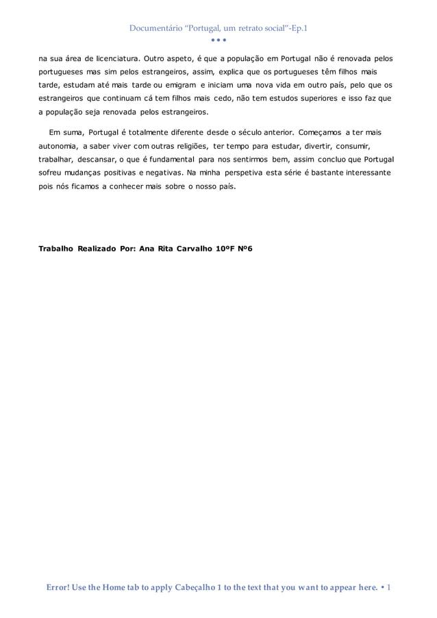 """Documentário """"Portugal, um retrato social""""-Ep.1    Error! Use the Home tab to apply Cabeçalho 1 to the text that you wa..."""