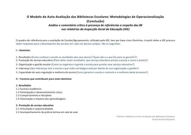 O Modelo de Auto-Avaliação das Bibliotecas Escolares: Metodologias de Operacionalização <br />(Conclusão)<br />Análise e c...