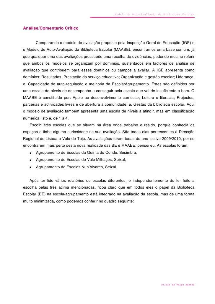 Análise/Comentário Crítico <br />Comparando o modelo de avaliação proposto pela Inspecção Geral de Educação (IGE) e o Mode...