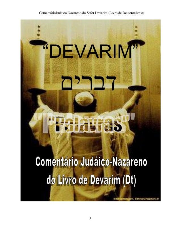 "ComentárioJudáico-Nazareno do Sefer Devarim (Livro de Deuteronômio) 1 ""DEVARIM"" דברים"