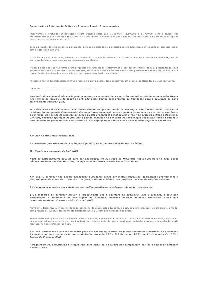 Comentários à Reforma do Código de Processo Penal - Procedimentos   Importantes e profundas modificações foram trazidas pe...