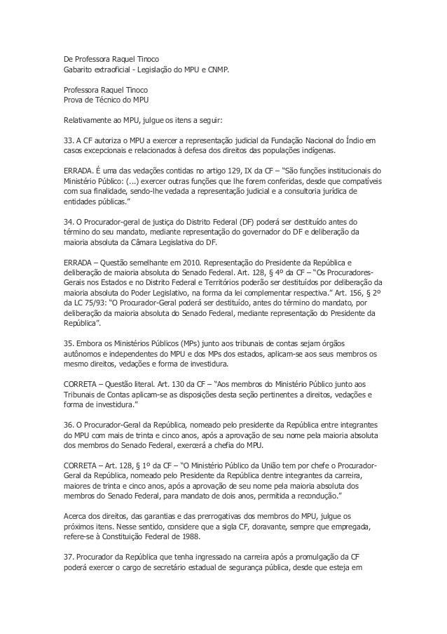 De Professora Raquel TinocoGabarito extraoficial - Legislação do MPU e CNMP.Professora Raquel TinocoProva de Técnico do MP...