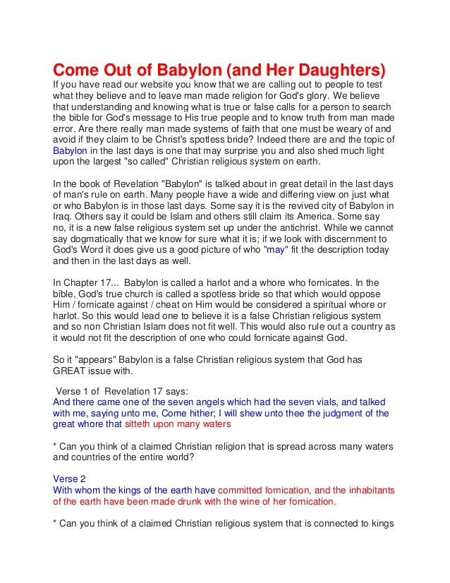 Come Out of Babylon (and Her Daughters) If you have read our website you know that we are calling out to people to test wh...