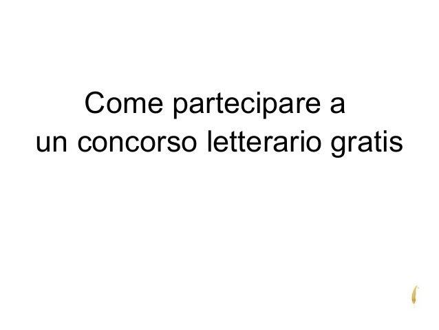 Come partecipare a un concorso letterario gratis