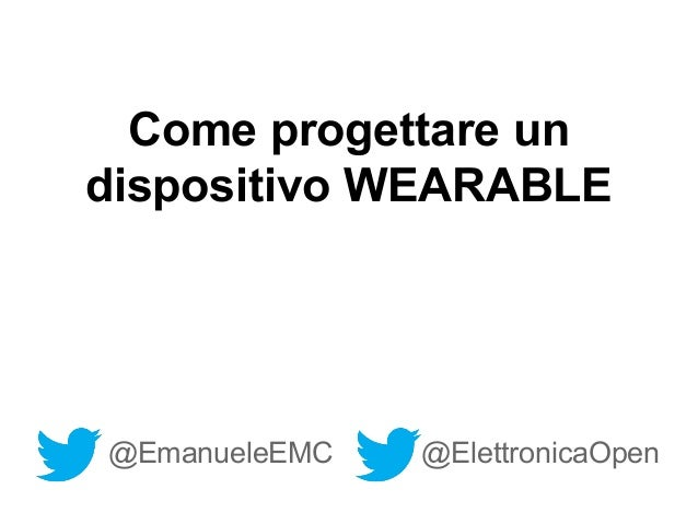 come progettare un dispositivo wearable