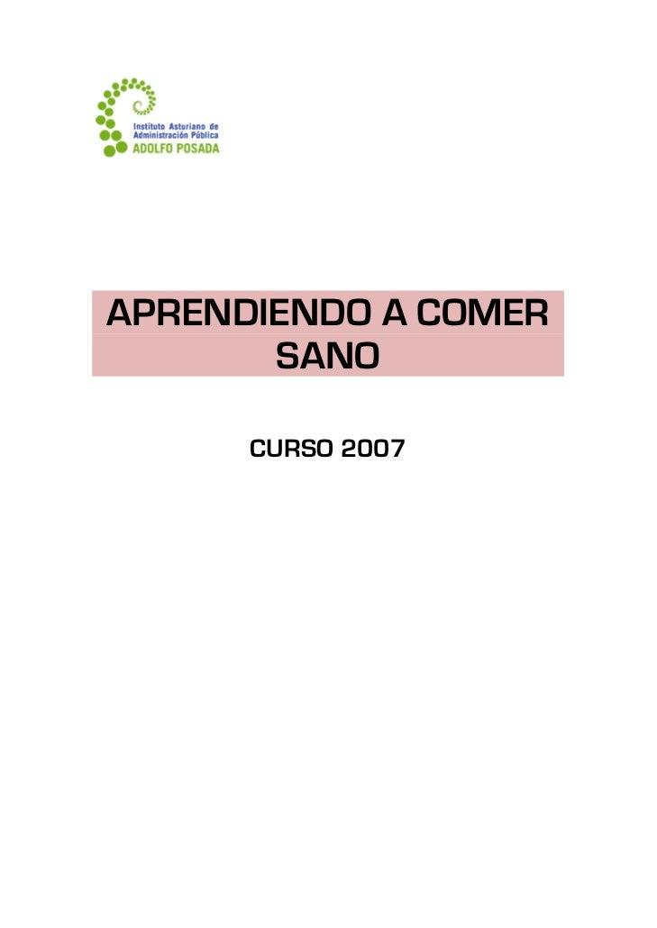 APRENDIENDO A COMER           SANO            CURSO 2007
