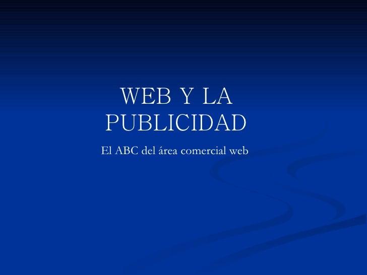 WEB Y LA PUBLICIDAD El ABC del área comercial web