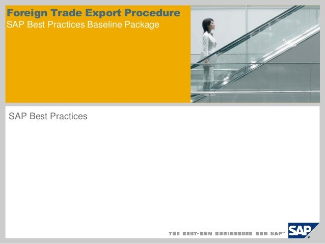 Foreign Trade Export Procedure SAP Best Practices Baseline Package SAP Best Practices