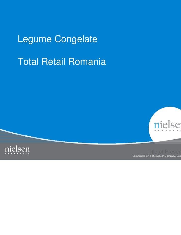 Legume CongelateTotal Retail Romania                                                                                   1  ...