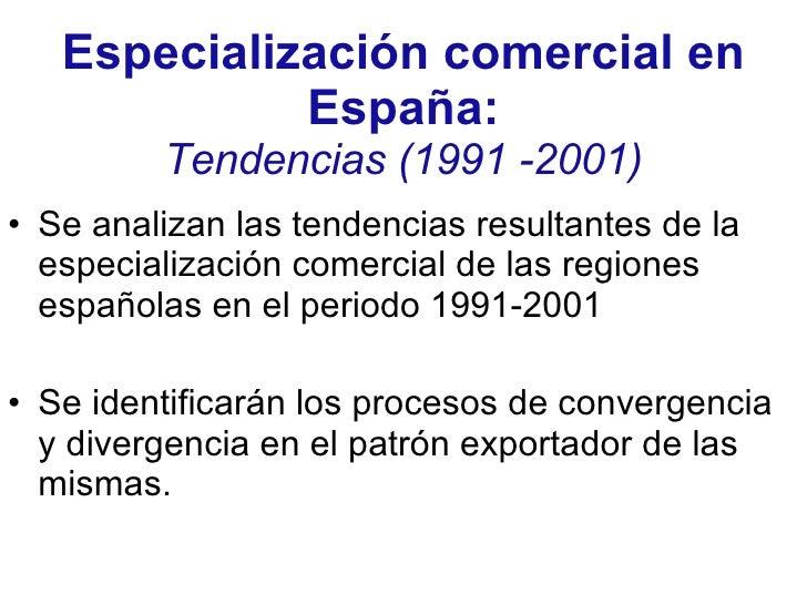 Especializaci N En El Comercio De Las Regiones Espa Olas