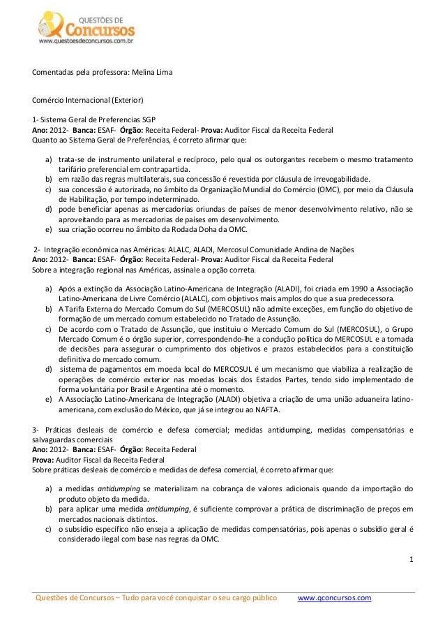Questões de Concursos – Tudo para você conquistar o seu cargo público www.qconcursos.com 1 Comentadas pela professora: Mel...