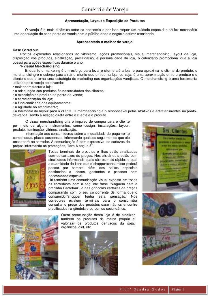 Comércio de Varejo                                 Apresentação, Layout e Exposição de Produtos      O varejo é o mais din...