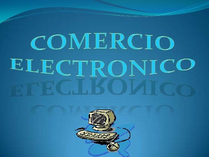 Comercio electronico<br />