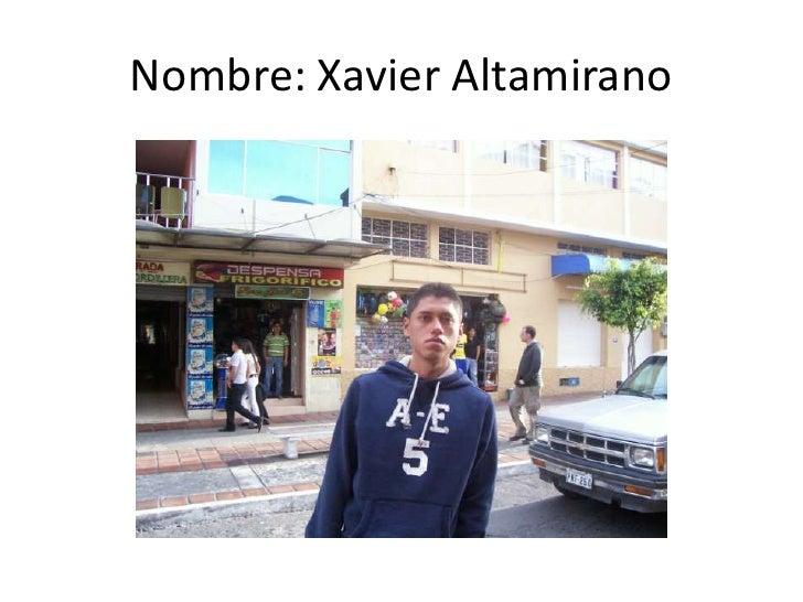Nombre: Xavier Altamirano