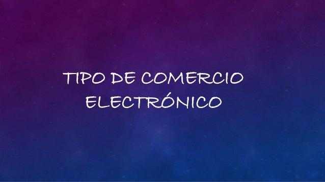 TIPO DE COMERCIO ELECTRÓNICO