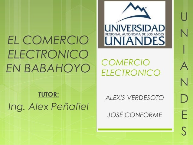 EL COMERCIOELECTRONICO                     COMERCIOEN BABAHOYO          ELECTRONICO      TUTOR:                     ALEXIS...