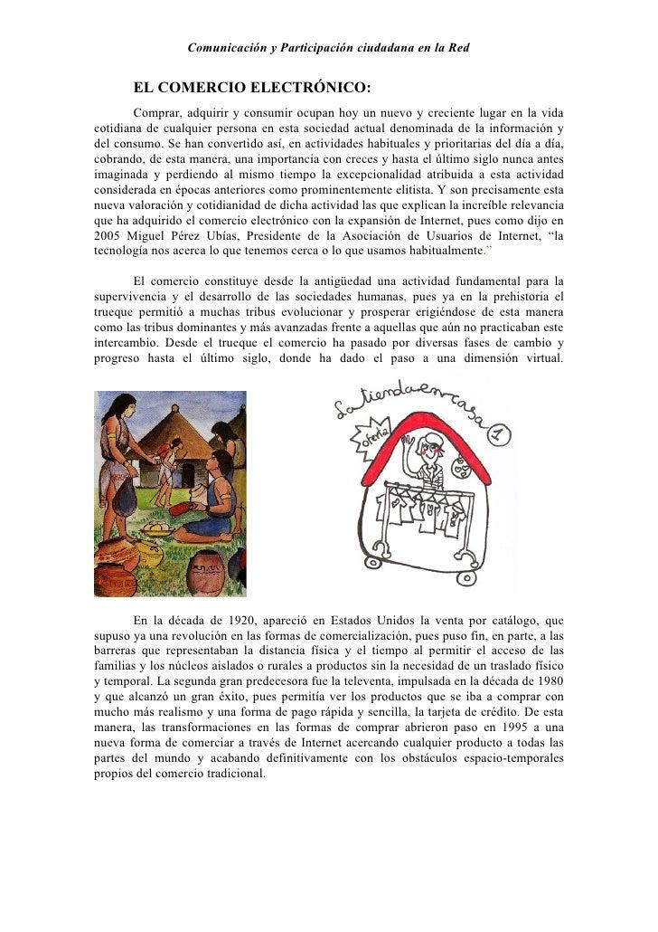 Comunicación y Participación ciudadana en la Red          EL COMERCIO ELECTRÓNICO:         Comprar, adquirir y consumir oc...