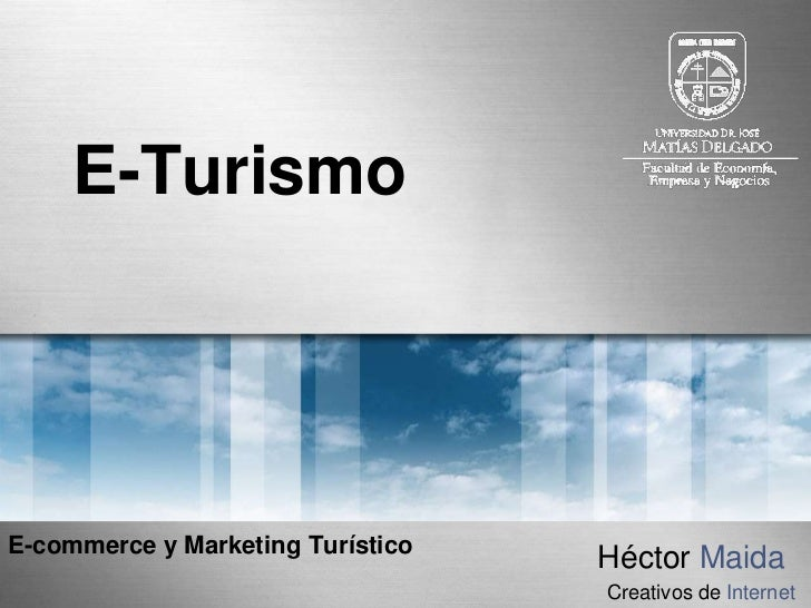 E-TurismoE-commerce y Marketing Turístico                                   Héctor Maida                                  ...