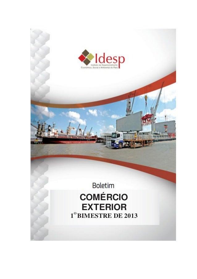 4 COMÉRCIO EXTERIOR 1 BIMESTRE DE 2013 O