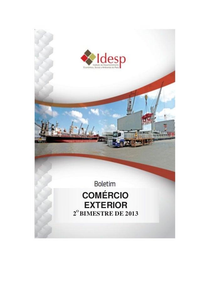 4 COMÉRCIO EXTERIOR 2 BIMESTRE DE 2013 O