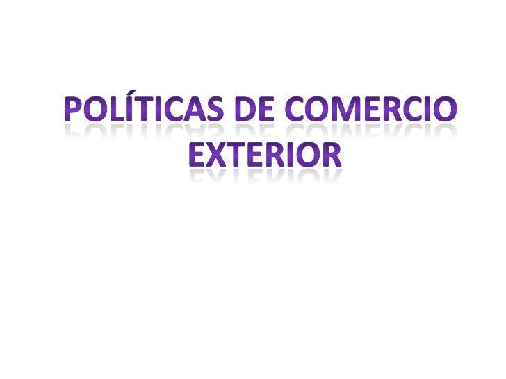 ¿Qué es Comercio Exterior?El comercio exterior está encaminado a identificar nuevas einnovadoras iniciativas para que las ...