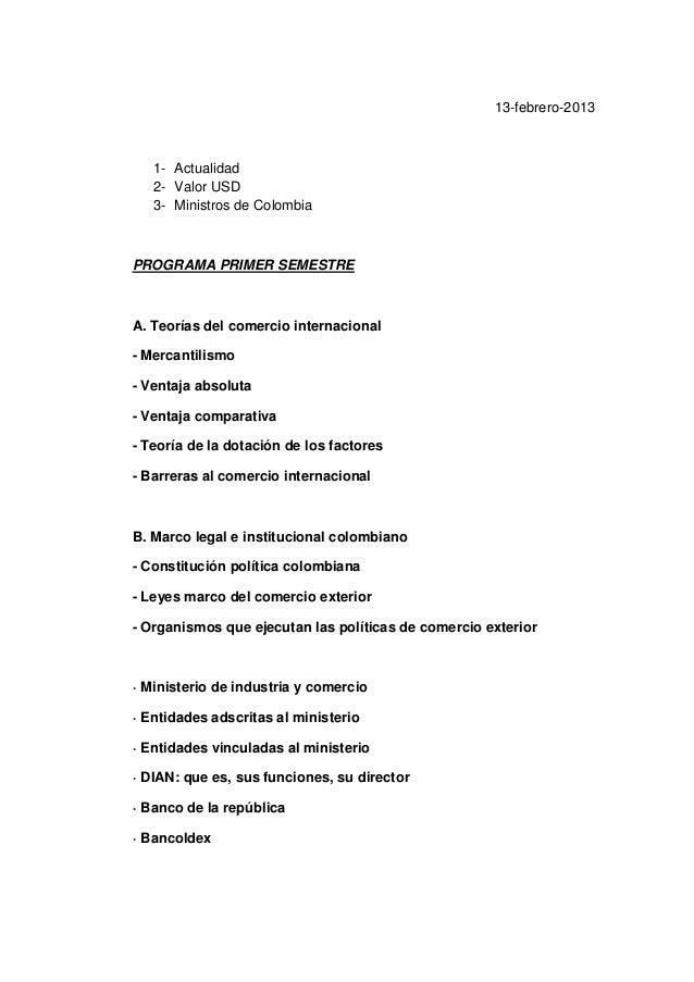 13-febrero-20131- Actualidad2- Valor USD3- Ministros de ColombiaPROGRAMA PRIMER SEMESTREA. Teorías del comercio internacio...