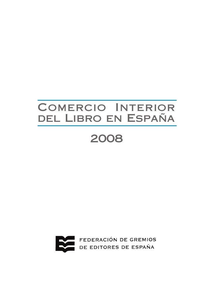 Comercio Interiordel Libro en España       2008