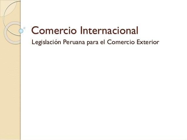 Comercio internacional generalidades e historia for Comercio exterior