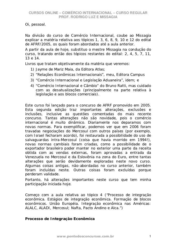 CURSOS ONLINE – COMÉRCIO INTERNACIONAL – CURSO REGULAR               PROF. RODRIGO LUZ E MISSAGIAOi, pessoal.Na divisão do...
