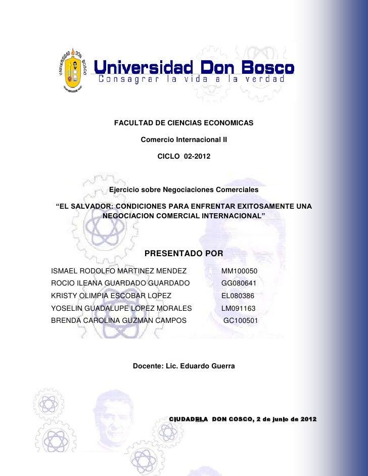 FACULTAD DE CIENCIAS ECONOMICAS                     Comercio Internacional II                          CICLO 02-2012      ...