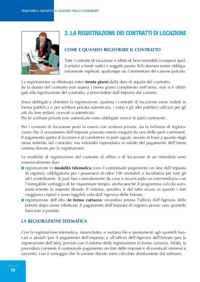 ... CONTRATTO DI LOCAZIONE: FACILE E CONVENIENTE; 9. 2. LA REGISTRAZIONE ...