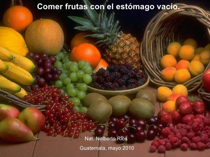 Comer frutas con el estómago vacío.           Nat. Nolberto Rios          Guatemala, mayo 2010
