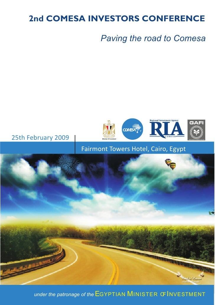 2nd COMESA INVESTORS CONFERENCE                                  Paving the road to Comesa     25th February 2009         ...
