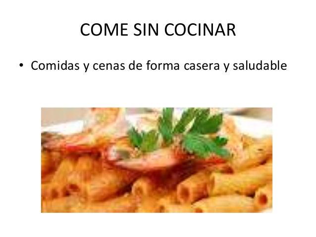 Come sin cocinar - Cenas sin cocinar ...