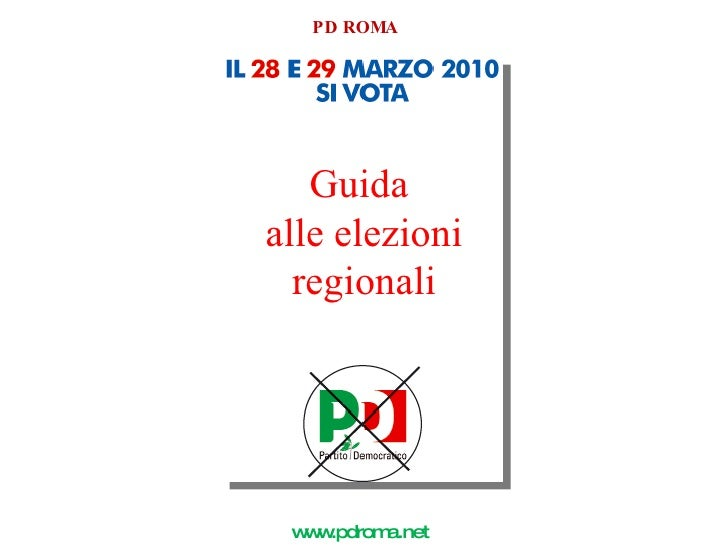 Guida  alle elezioni regionali PD ROMA www.pdroma.net