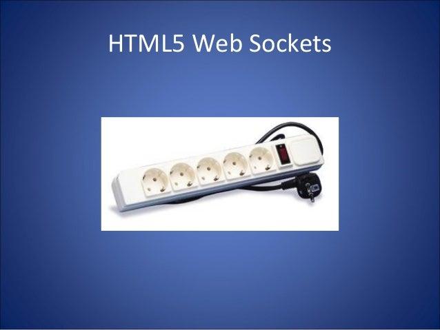 HTML5 Web Sockets