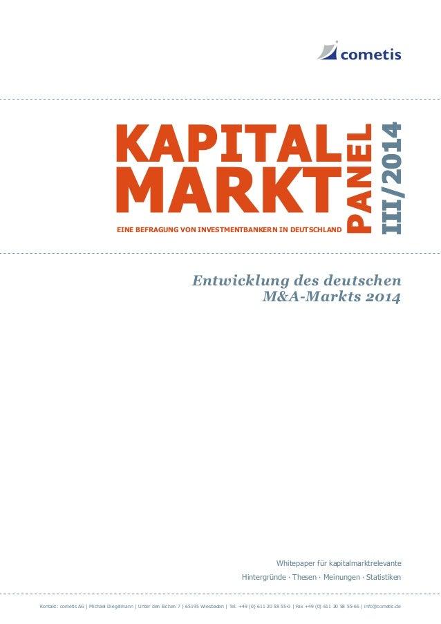 Entwicklung des deutschen M&A-Markts 2014 Whitepaper für kapitalmarktrelevante Hintergründe ∙ Thesen ∙ Meinungen ∙ Statist...