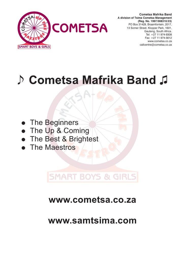 Cometsa Mafrika Band                            A division of Tsima Cometsa Management                                    ...