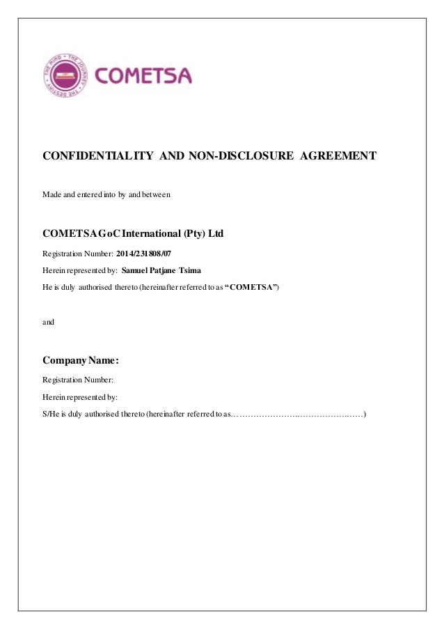 CONFIDENTIALITY AND NON-DISCLOSURE AGREEMENT Made and entered into by and between COMETSAGoC International (Pty) Ltd Regis...